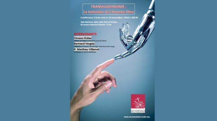 14 Novembre : Transhumanisme - la tentation de l'homme-dieu