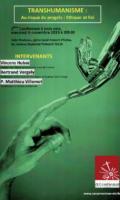 TRANSHUMANISME : Au risque du progrès : Ethique et Foi